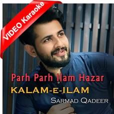 Parh Parh Ilam Hazar - Mp3 + VIDEO Karaoke - Sarmad Qadeer 2019