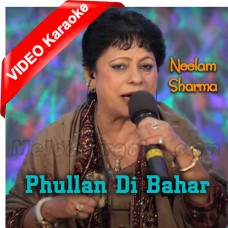 Phullan Di Bahar - Punjabi Folk - Mp3 + VIDEO Karaoke - Neelam Sharma 2017