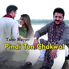 Pindi Ton Chakwal - Karaoke Mp3 - Tahir Nayyer - Punjabi Saraiki