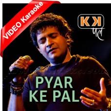 Pyaar Ke Pal - Improvised Version - Mp3 + VIDEO Karaoke - K.K