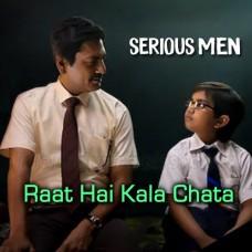 Raat Hai Kala Chhata - Karaoke Mp3 - Swanand Kirkire - Serious Men 2020