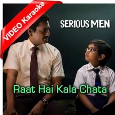 Raat Hai Kala Chhata - Mp3 + VIDEO Karaoke - Swanand Kirkire - Serious Men 2020