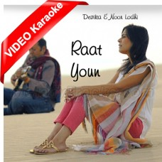 Raat Yun - Mp3 + VIDEO Karaoke - Devika & Noor Lodhi