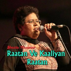 Rataa Ve Kaliyan Rataa - Karaoke Mp3 - Shazia Manzoor