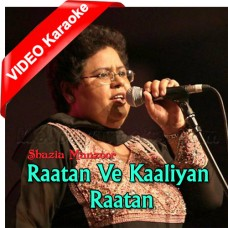 Rataa Ve Kaliyan Rataa - Mp3 + VIDEO Karaoke - Shazia Manzoor