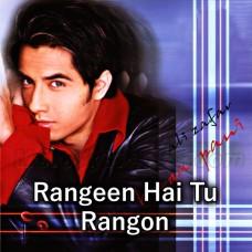 Rangeen Hai Tu Rangon Se Bhi - Karaoke Mp3 - Ali Zafar