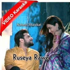 Ruseya Rawe - Mp3 + VIDEO Karaoke - Nabeel Shaukat Ali