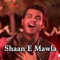 Shaan e Mawla - Manqabat - Karaoke Mp3 - Firdous Feroz Ali Padania