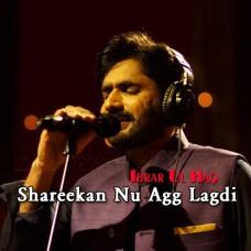 Shareekan Nu Agg Lagdi - With Chorus - Karaoke Mp3 - Abrar Ul Haq - Punjabi
