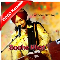 Soohe Khat - Mp3 + VIDEO Karaoke - Satinder Sartaaj - Punjabi