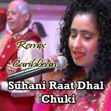Suhani Raat Dhal Chuki - Remix Caribbean Band - Karaoke Mp3 - Geeta Bisram