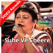 Suhe Ve Cheere Waleya - Mp3 + VIDEO Karaoke - Neelam Sharma - Live Perfomance - Usp Tv 2017