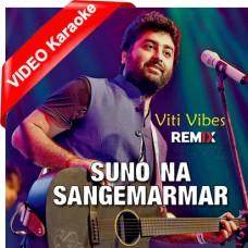 Suno Na Sange Marmar - Viti Vibes - Mp3 + VIDEO Karaoke - Arijit Singh - Youngistaan 2014