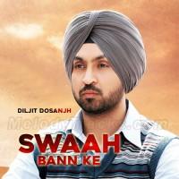 Swaah Ban Ke - Karaoke Mp3 - Diljit Dosanjh - Punjabi