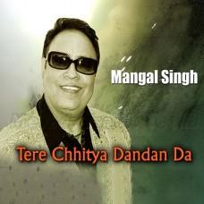 Tere Chitya Danda Da Hasa - Karaoke Mp3 - Mangal Singh - Chirag Pehchan 2010