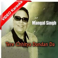 Tere Chitya Danda Da Hasa - Mp3 + VIDEO Karaoke - Mangal Singh - Chirag Pehchan 2010