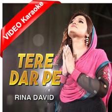 Tere Dar Pe - Christian - Mp3 + VIDEO Karaoke - Rina David