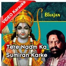 Tere Naam Ka Sumiran Kar Ke - Bhajan - Mp3 + VIDEO Karaoke - Hari Om Sharan - Bhakti Bhajan 2017