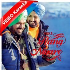 Tere Rang Niyare - Mp3 + VIDEO Karaoke - Nachhatar Gill - Punjabi