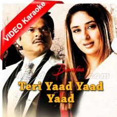 Teri Yaad Yaad Yaad - Mp3 + VIDEO Karaoke - Ghulam Ali