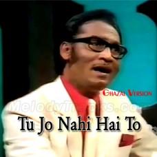 Tu Jo Nahi Hai To Kuch Bhi - Cover - Ghazal Version - Karaoke Mp3 - SB John