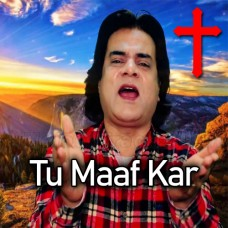 Tu Maaf Kar - Christian - Karaoke Mp3 - Pastor Francis Feroz