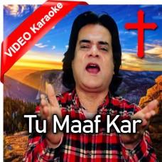 Tu Maaf Kar - Christian - Mp3 + VIDEO Karaoke - Pastor Francis Feroz