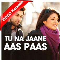 Tu Na Jaane Aas Paas Hai Khuda - Mp3 + VIDEO Karaoke - Rahat Fateh Ali Khan