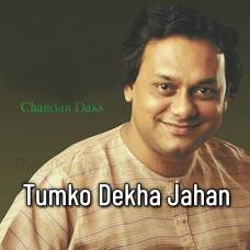 Tumko Dekha Jahan Jahan Humne - Karaoke Mp3 - Chandan Das