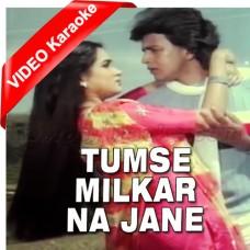 Tumse Mil Kar Na Jaane Kyun - Mp3 + VIDEO Karaoke - Shabbir Kumar - Lata Mangeshkar - Pyar Jhukta Nahi 1985