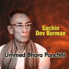 Ummed Bhara Panchhi - Karaoke Mp3 - Sachin Dev Burman