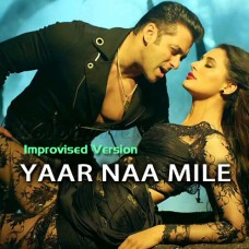 Yaar Na Mile - Improvised Version - Karaoke Mp3 - Jasmin Sandles - Honey Singh