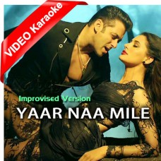 Yaar Na Mile - Improvised Version - Mp3 + VIDEO Karaoke - Jasmin Sandles - Honey Singh