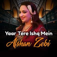 Yaar Tere Ishq Main - Karaoke Mp3 - Afshan Zaibe - Ishq Album Eid 2018