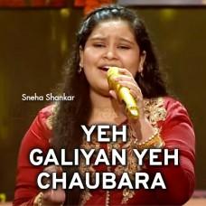 Yeh Galiyan Ye Chaubara - The Voice Kids - Karaoke Mp3 - Sneha Shankar
