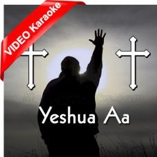 Yeshua Aa Aa - Mp3 + VIDEO Karaoke - Hindi Worship - Christian