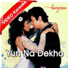 Yun Na Dekho Tasveer Banke - Mp3 + VIDEO Karaoke - Anuradha Paudhwal - Suresh Wadkar
