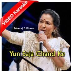 Yun Saja Chand Ke Chalka - Mp3 + VIDEO Karaoke - Asha Bhonsle - Ghazal