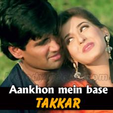 Aankhon mein base ho tum - Karaoke Mp3 - Kumar Sanu - Takkar