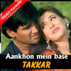 Aankhon mein base ho tum - Mp3 + VIDEO Karaoke - Kumar Sanu - Takkar