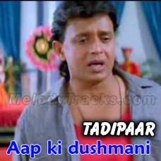 Aap ki dushmani qabool mujhe - Karaoke Mp3 - Kumar Sanu - Shohrat 1996