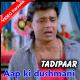 Aap ki dushmani qabool mujhe - Mp3 + VIDEO Karaoke - Kumar Sanu - Shohrat 1996