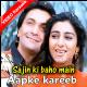 Aapke kareeb hum rehte hain - Mp3 + VIDEO Karaoke - Kumar Sanu - Saajan Ki Baahon Mein