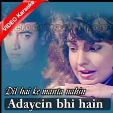Adayein bhi hain - Mp3 + VIDEO Karaoke - Kumar Sanu - Anuradha - Dil hai ke manta nahin