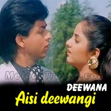 Aisi deewangi dekhi nahi - Karaoke Mp3 - Kumar Sanu - Deewana