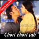 Chori chori jab nazrein mili - Mp3 + VIDEO Karaoke - Kumar Sanu - Kareeb 1998