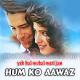 Humko Aawaz De Tu - Karaoke Mp3 - Yeh Hai Mumbai Meri Jaan - 1999 - Kumar Sanu, Alka
