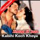 Kabhi Kuch Khoya Kabhi Kuch Paya - Mp3 + VIDEO Karaoke - Zindagi Ek Juaa - 1992 - Kumar Sanu