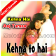 Kehna To Hai Kaise Kahoon - Mp3 + VIDEO Karaoke - Kumar Sanu - 2015