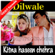 Kitna Haseen Chehra - Mp3 + VIDEO Karaoke - Dilwale - 1994 - Kumar Sanu